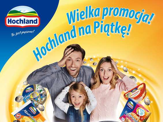 Hochland rusza z rozległą akcją promocyjną