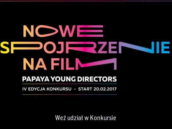 Już dziś startuje IV edycja konkursu dlamłodych filmowców Papaya Young Directors!