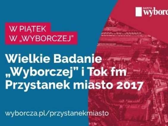 """Ruszył """"Przystanek Miasto"""" - projekt """"Gazety Wyborczej"""" i Tok FM"""