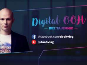 Digital out-of-home bez tajemnic [wideo]