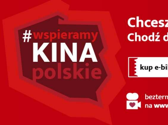 Sieć KinAds inicjuje akcję #wspieramykinapolskie