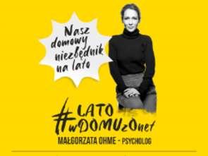 #Latowdomu: nowa odsłona programu Małgorzaty Ohme w Onecie