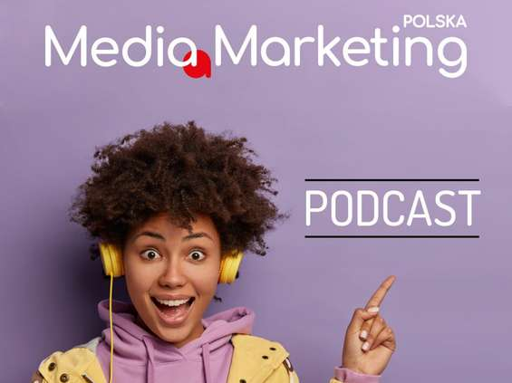 """Media Marketing Polska"" ma swój podcast!"