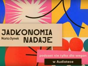 """Marta Dymek z podcastem """"Jadłonomia nadaje"""" w Audiotece [wideo]"""