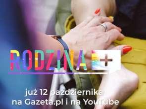 """""""Rodzina+"""": pierwszy serial dokumentalny Gazeta.pl [wideo]"""
