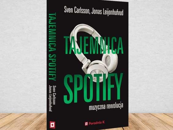 """Wizjonerzy ze Sztokholmu - """"Tajemnica Spotify"""" [recenzja]"""