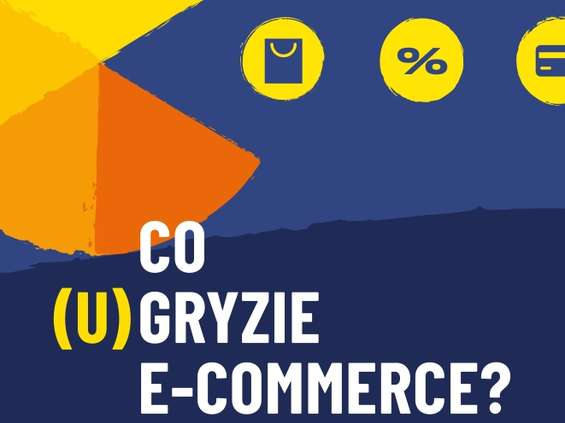 "Izba Gospodarki Elektronicznej i Mobile Institute z raportem ""Co (u)gryzie e-commerce"""