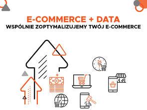 E-commerce w oparciu o dane, czyli jak sprzedawać w dzisiejszym konkurencyjnym świecie?