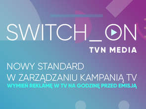 TVN Media wprowadza Switch_On