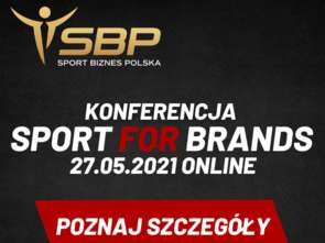 Sport For Brands - konferencja online 27 maja