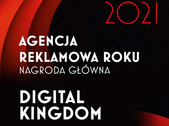 """Digital Kingdom - Agencją, WOŚP - Marką, Dariusz Maciołek - CMO Roku 2021 według """"MMP"""""""
