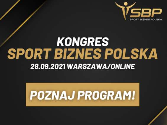 Jest już program Kongresu Sport Biznes Polska