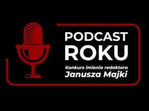 80 tys. zł w puli nagród w Konkursie im. Janusza Majki na Podcast Roku
