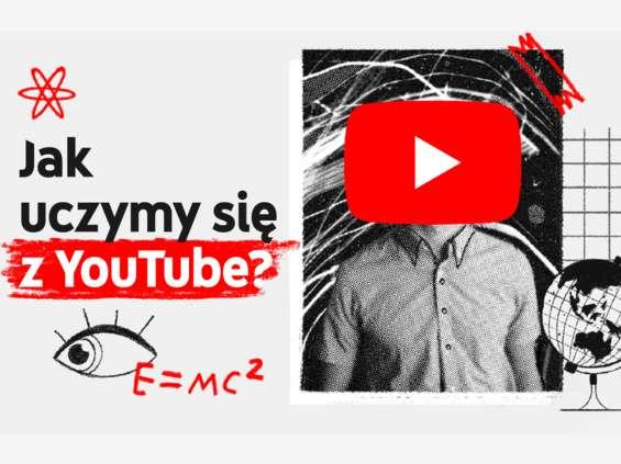 Kantar zbadał, jak uczymy się za pomocą YouTube'a
